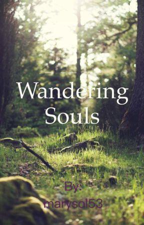 Wandering Souls by marysol53