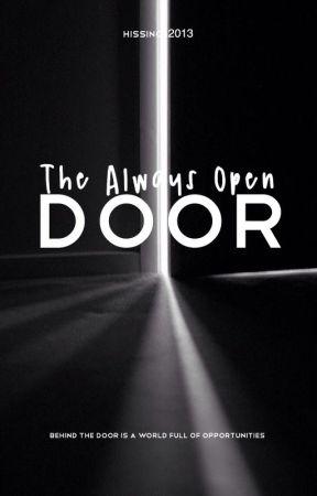 The Always Open Door by Hissince2013
