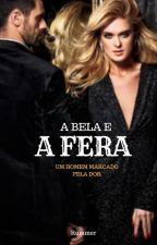 A BELLA E A FERA - Sandra Rummer by LIVROSROMANCES