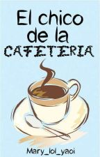 El Chico de la Cafetería. {Tronnor} by Mary_lol_yaoi
