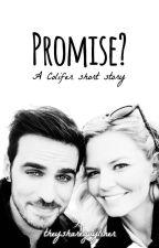 Promise? ✤ COLIFER SHORT STORY by theyshareguyliner