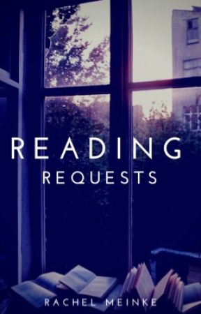 Reading Requests! by knightsrachel