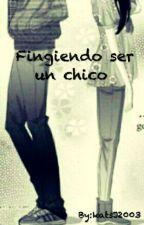 FINGIENDO SER UN CHICO *NIALL Y TU* by KatliRoses