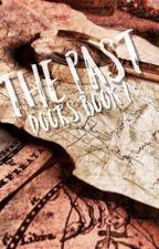 The Past by friendlylocalpotato