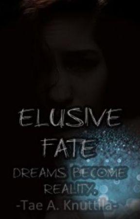 Elusive Fate ~MAJOR EDITING~ by DandereChan