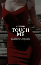 touch me |j.b| ✓ by Annhzzle