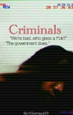 Criminals // BBS X READER by KSumagui29