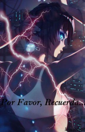 Por Favor, Recuerda... by Arybloodycat