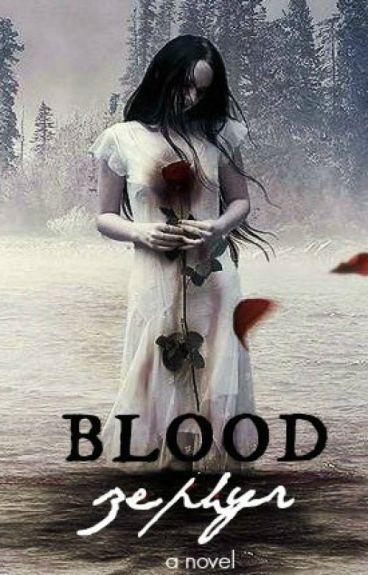 Blood Zephyr