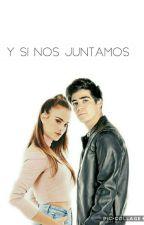 Y Si Nos Juntamos (Jos Canela ) by princesa_canela16