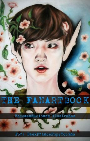 The FanArtBook ~ ¡EXORecomendaciones ilustradas! by BaekPrincePupyTocino