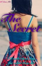The Secret (R5 Fanfiction) *DISCONTINUED* by rougelester