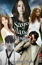 Sayo Lang Naman by MysticalPeevie