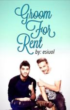 Groom For Rent [ ziam au ] by xsmileperrie