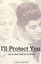 I'll protect you (z.m/n.h) by LarryAndZiall
