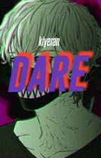 Dare by Rezcara