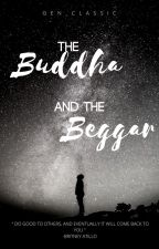 The Buddha and the Beggar by Gen_Classic