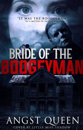 """""""Bride Of The Boogeyman"""" (Yandere! Michael Myers x Reader) by Fatbunny101"""