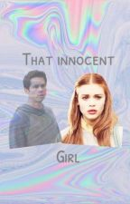 That innocent girl { stydia } by stydiasbane