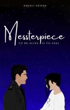 Our Love: A messterpiece by AnjaliDedha5