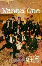 Wanna One Lyrics (워너원) by triciamerl