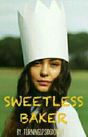 Sweetless Baker by TurningUpSideDown