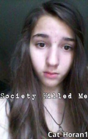 Society Killed Me (Greek Fan-Fiction) by Cat_Horan114
