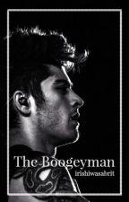 The Boogeyman ➳ z.m. au by irishiwasabrit