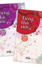 Từng Thề Ước (Trọn Bộ 2 Tập) - Đồng Hoa by PhuongLary