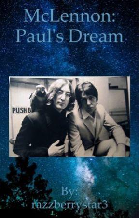 McLennon: Paul's Dream by razzberrystar3