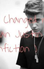 You changed me (German Justin Bieber Fanfiction) by TaamiiBieber