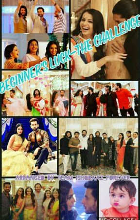 Ishqbaaz- Beginner's Luck by Ishqbaaz_Forever