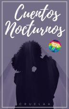 Cuentos Nocturnos by Cruelaa