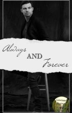 Always and Forever    The Originals FF by LunaShadowhunter217