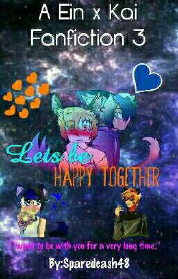 A Ein x Kai Fanfiction 3  Lets Be Happy Together