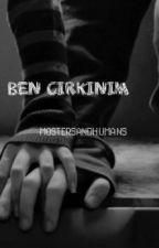 Ama Ben Çirkinim by monstersandhumans