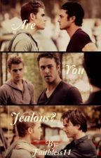 Are You Jealous? ~ A Defan One shot by Faithless11