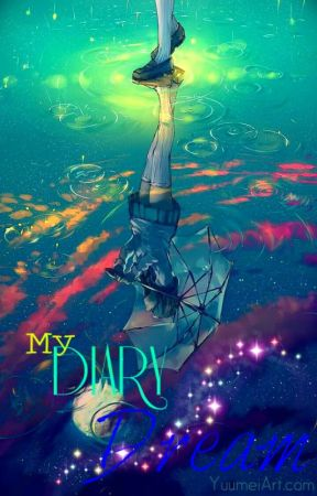 Diary Dream by HazehanaMonousagi