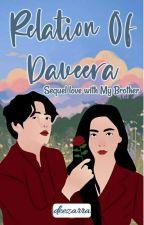 Relation of Daveera by Lovelyzdee