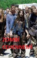 Zombie Cehennemi -Başlangıç- by Calkan