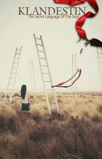 KLANDESTIN by Tendays