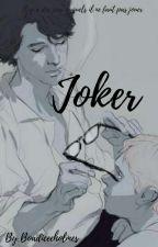 Joker. by boadiceeholmes