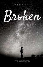 Broken by Qiffy_