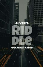 Riddle by luv2rit