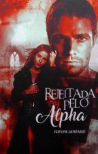 Rejeitada Pelo Alpha by justintwrust
