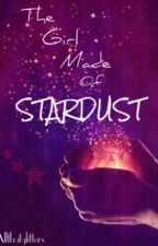 The Girl Made Of Stardust by allthatglittersx
