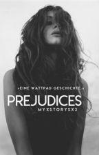 Prejudices by myxstorysx3
