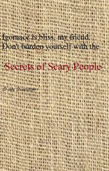 Secrets of Scary People