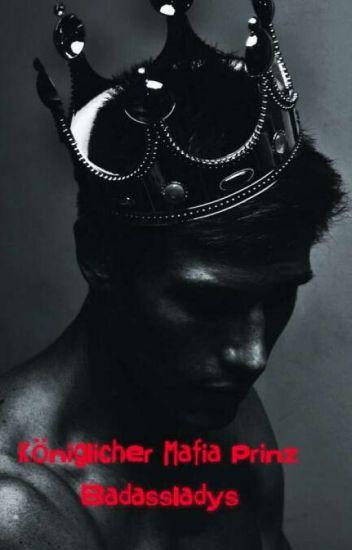 Königlicher Mafia Prinz
