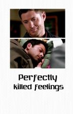 Perfectly killed feelings       l Dean Winchester by tommoharss